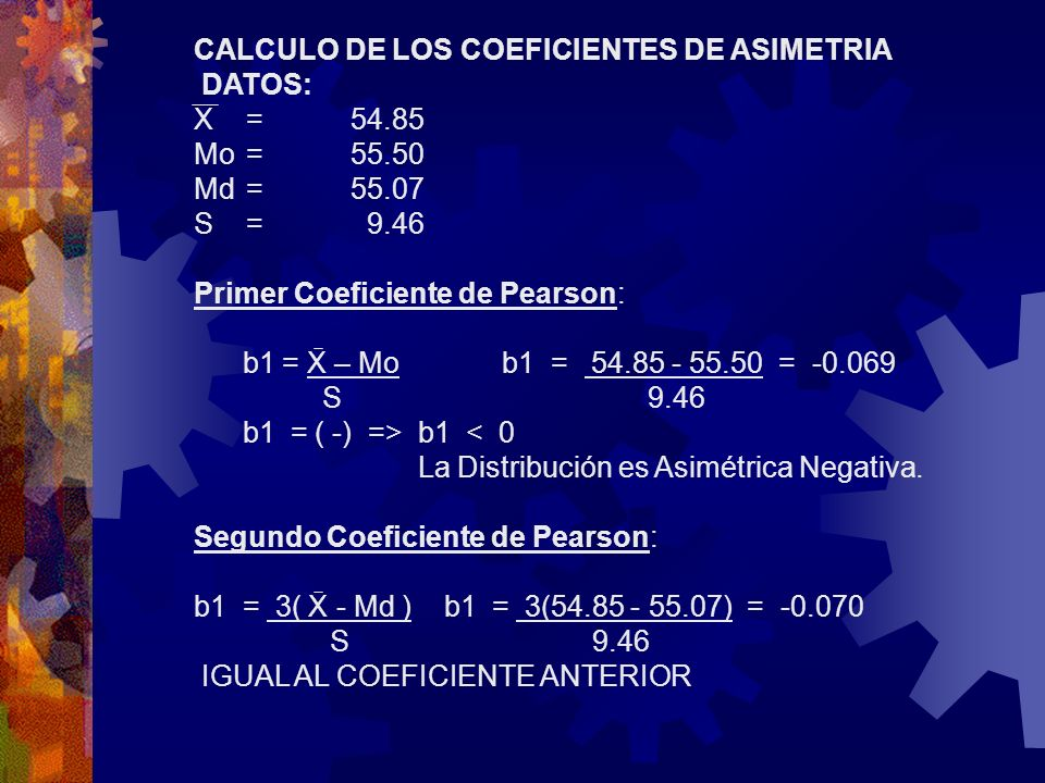 CALCULO DE LOS COEFICIENTES DE ASIMETRIA