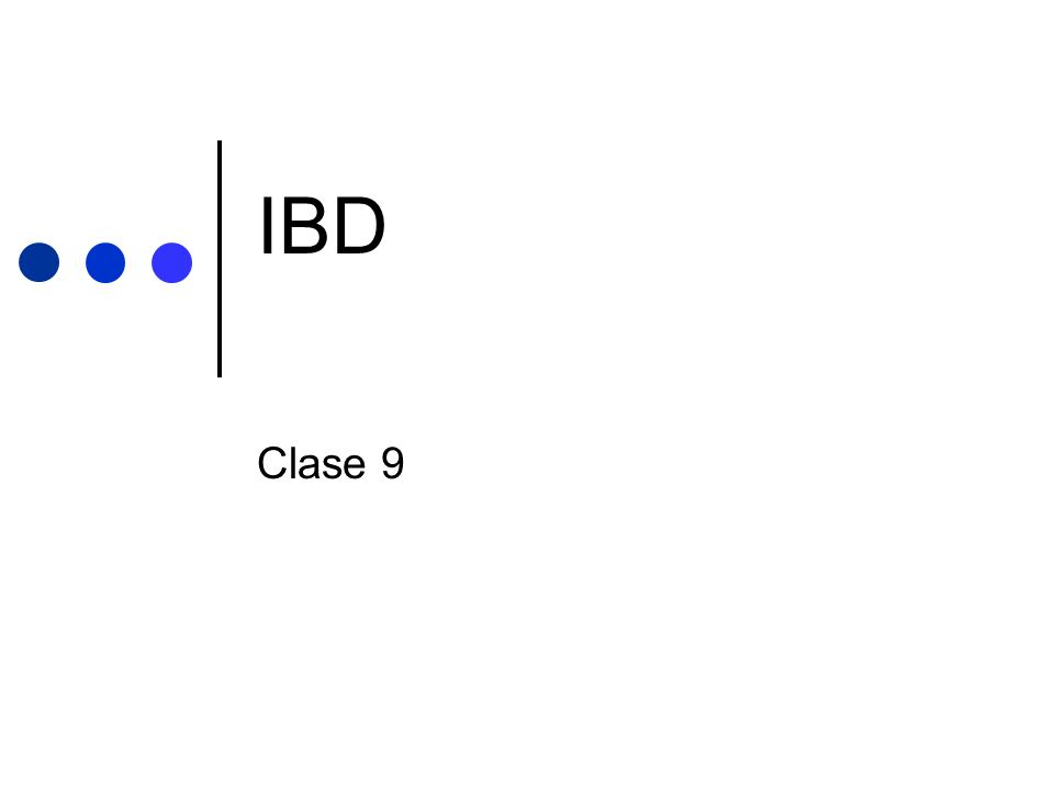 IBD Clase 9