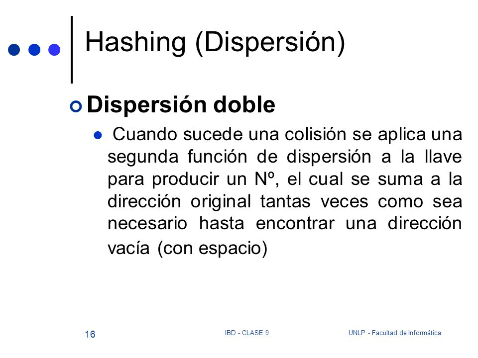 Hashing (Dispersión) Dispersión doble