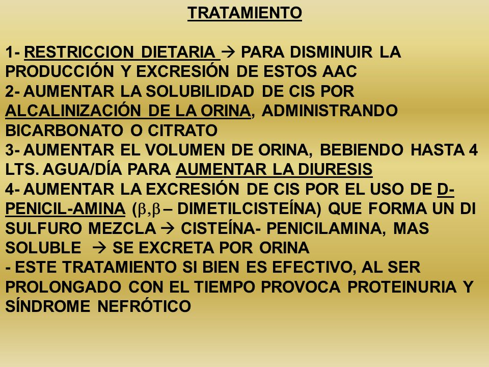 TRATAMIENTO 1- RESTRICCION DIETARIA  PARA DISMINUIR LA PRODUCCIÓN Y EXCRESIÓN DE ESTOS AAC.