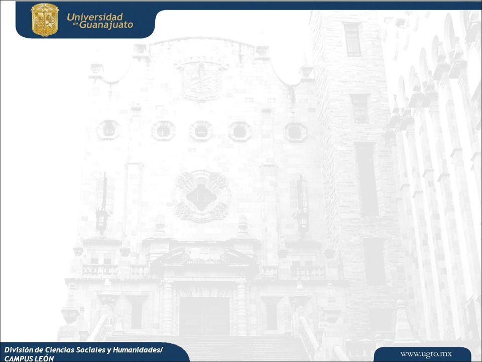 División de Ciencias Sociales y Humanidades/ CAMPUS LEÓN