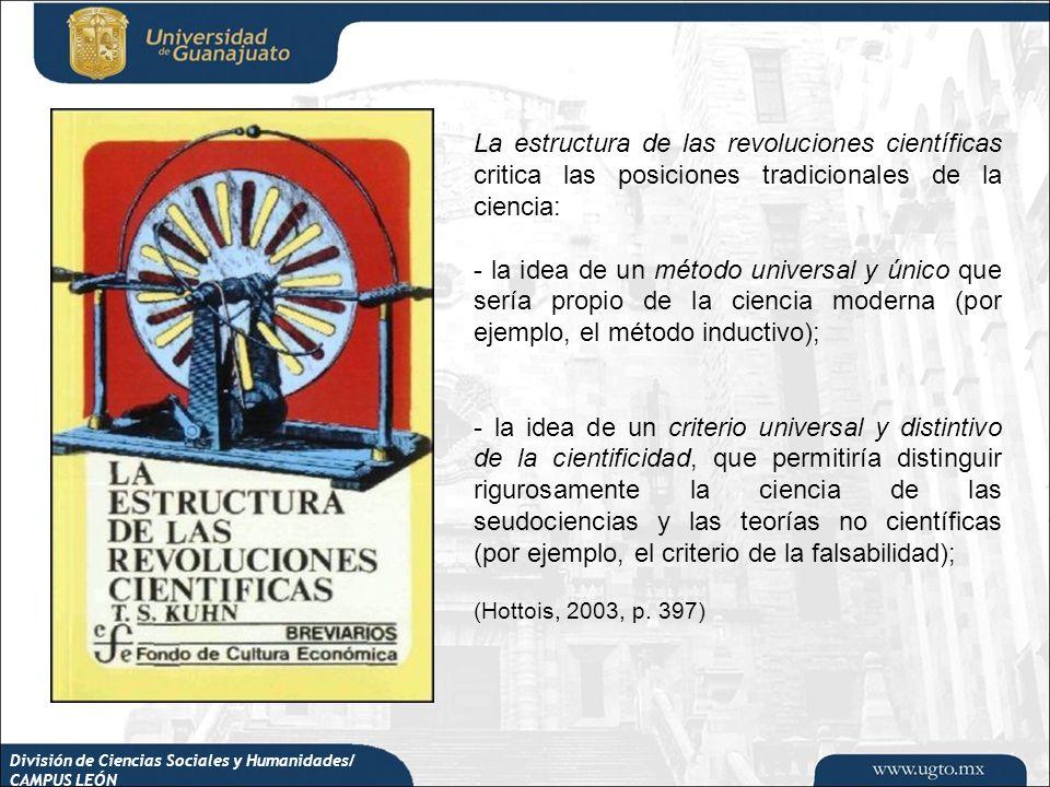 La estructura de las revoluciones científicas critica las posiciones tradicionales de la ciencia: