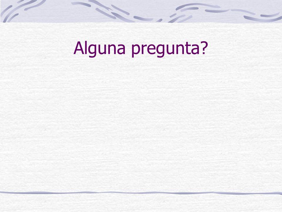 Alguna pregunta