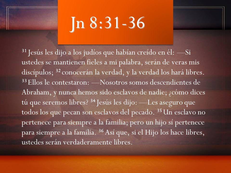 Jn 8:31-36