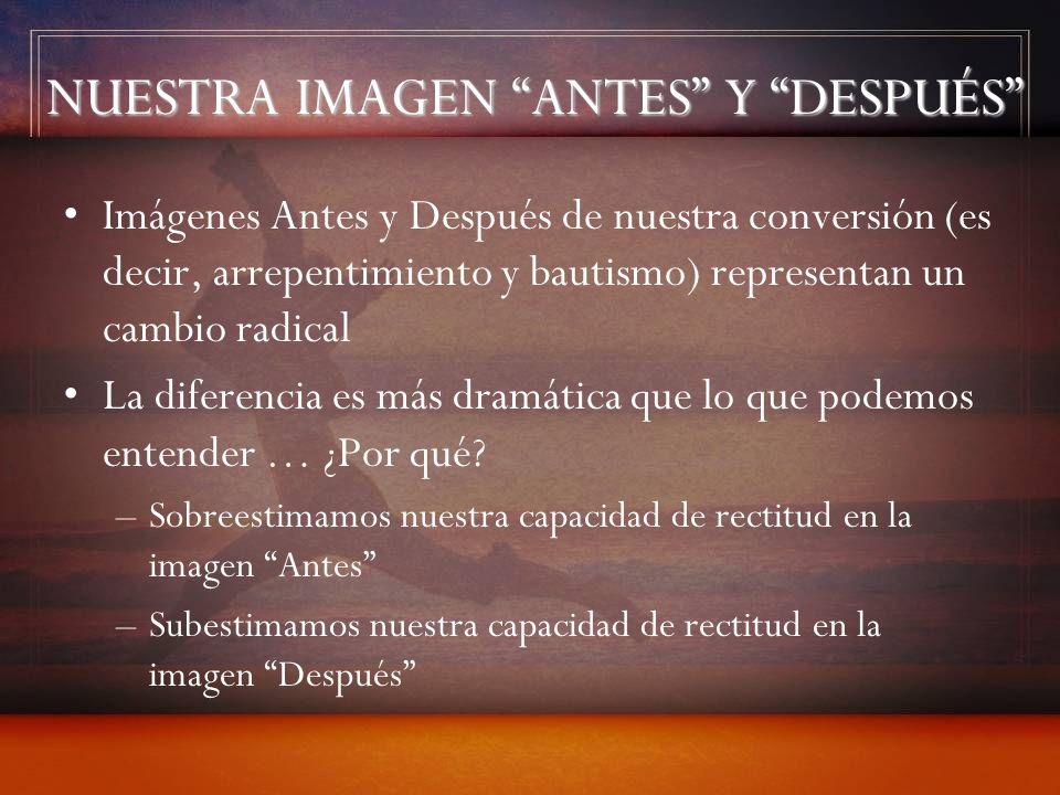 NUESTRA IMAGEN ANTES Y DESPUÉS