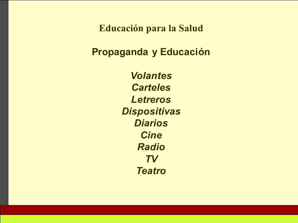 Educación para la Salud Propaganda y Educación