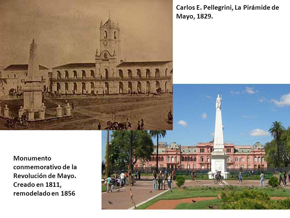Carlos E. Pellegrini, La Pirámide de Mayo, 1829.