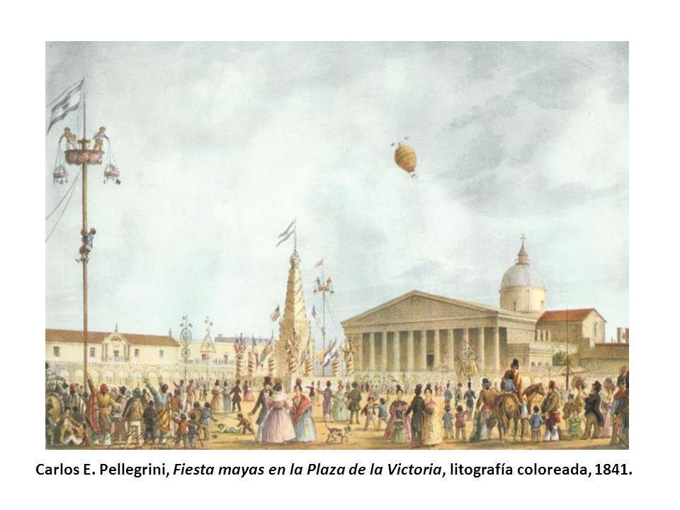 Carlos E. Pellegrini, Fiesta mayas en la Plaza de la Victoria, litografía coloreada, 1841.