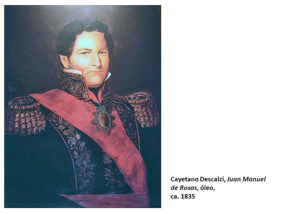 Cayetano Descalzi, Juan Manuel de Rosas, óleo,
