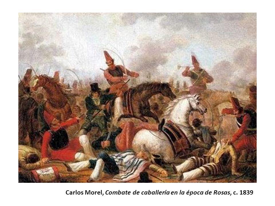 Carlos Morel, Combate de caballería en la época de Rosas, c. 1839