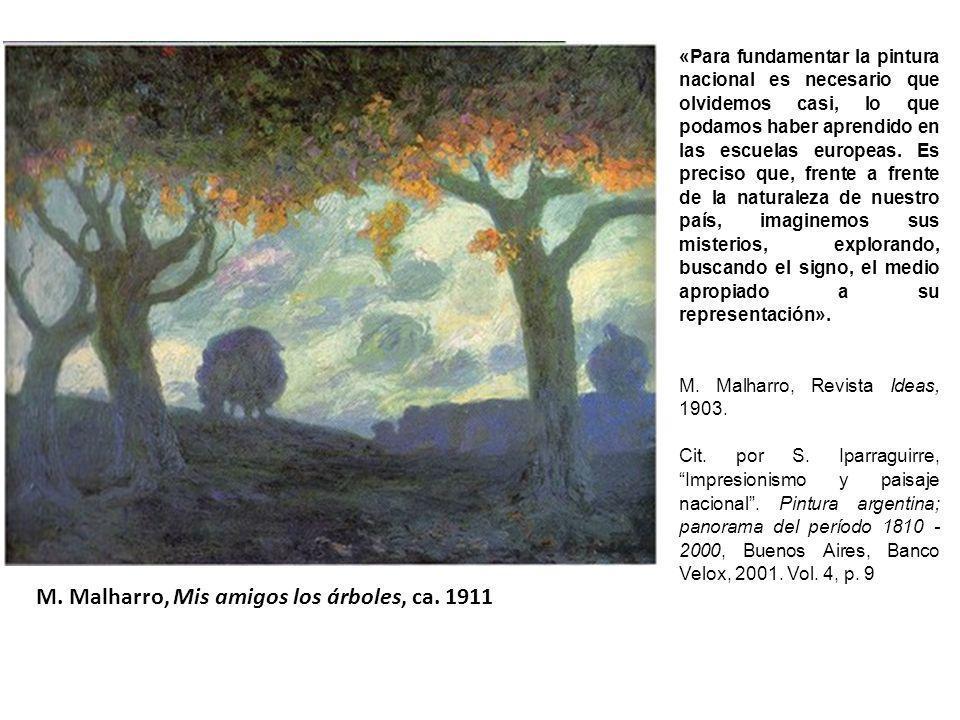 M. Malharro, Mis amigos los árboles, ca. 1911