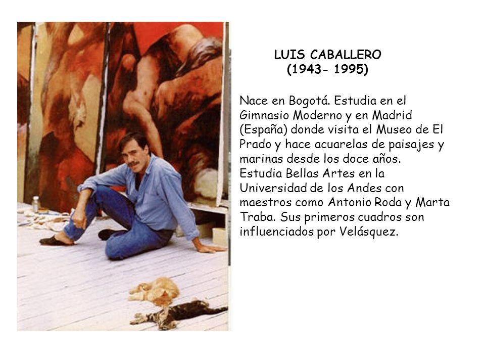 LUIS CABALLERO (1943- 1995)