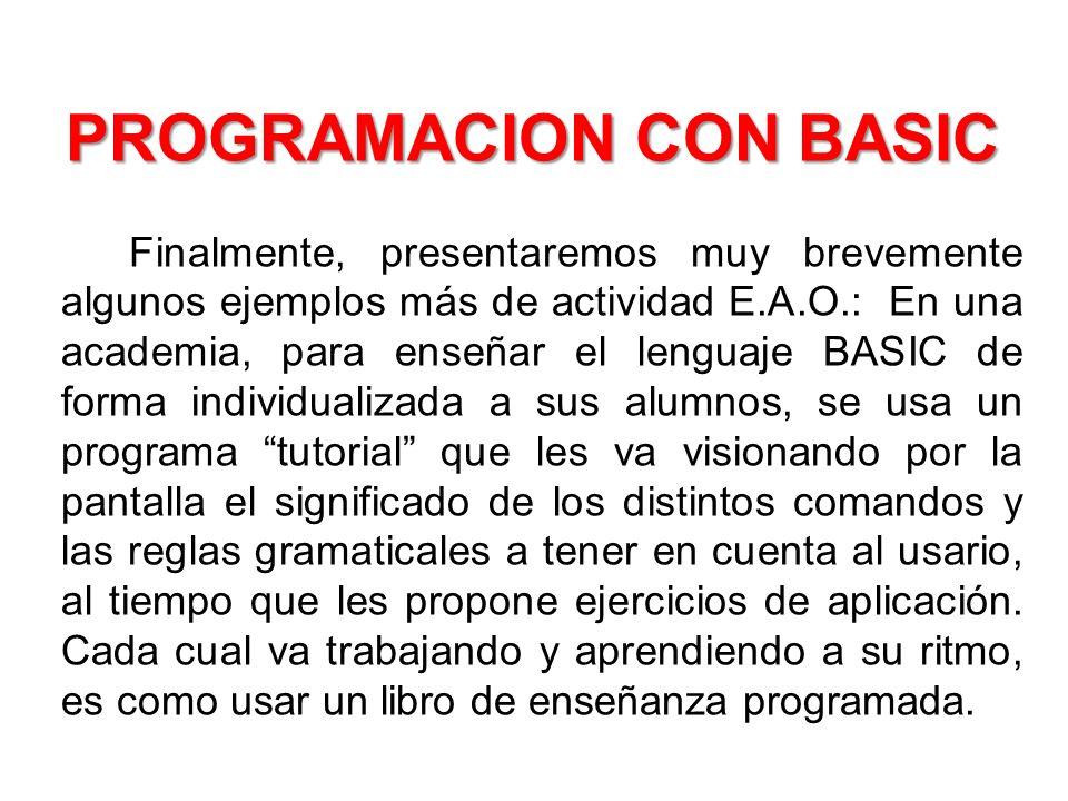 PROGRAMACION CON BASIC