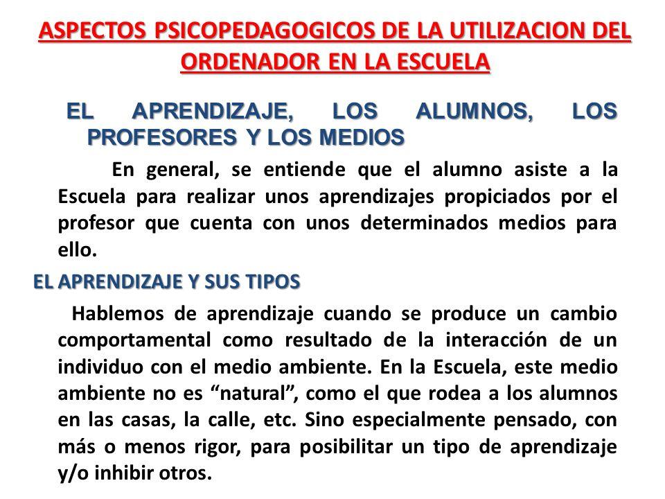 ASPECTOS PSICOPEDAGOGICOS DE LA UTILIZACION DEL ORDENADOR EN LA ESCUELA