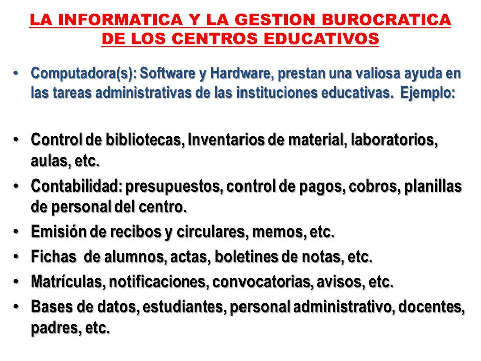 LA INFORMATICA Y LA GESTION BUROCRATICA DE LOS CENTROS EDUCATIVOS