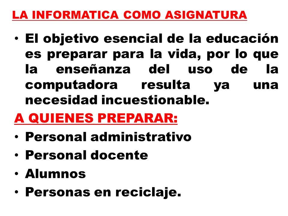Personal administrativo Personal docente Alumnos