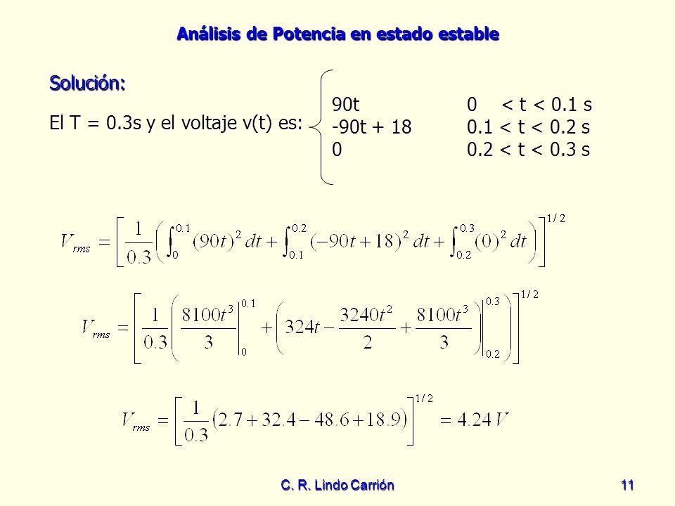 El T = 0.3s y el voltaje v(t) es: