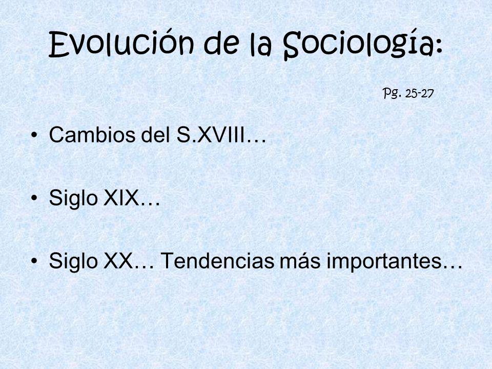 Evolución de la Sociología: