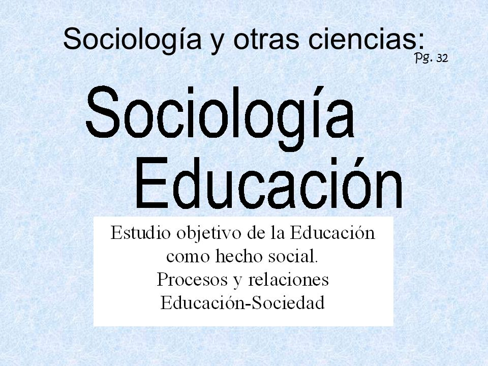 Sociología y otras ciencias: