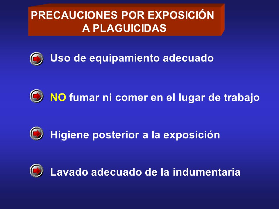 PRECAUCIONES POR EXPOSICIÓN