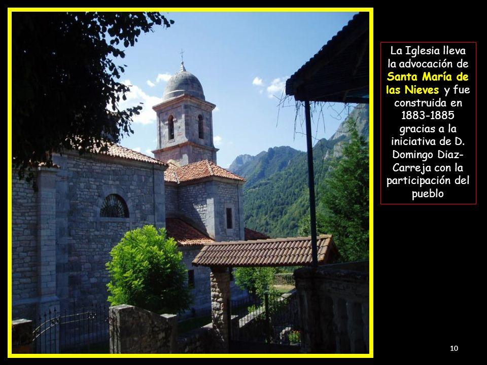La Iglesia lleva la advocación de Santa María de las Nieves y fue construida en 1883-1885 gracias a la iniciativa de D.