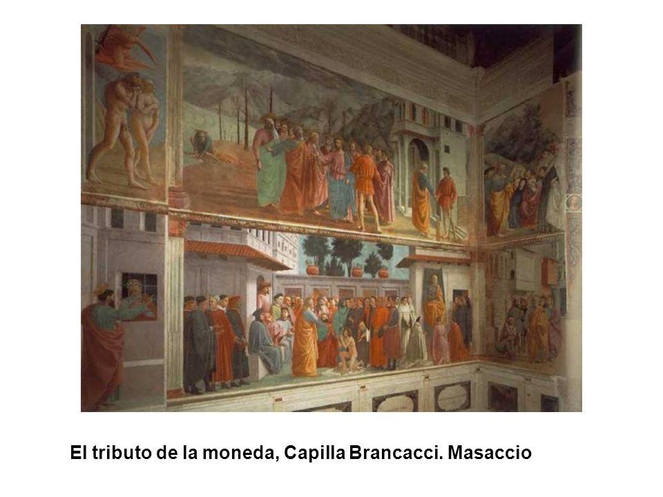 El tributo de la moneda, Capilla Brancacci. Masaccio