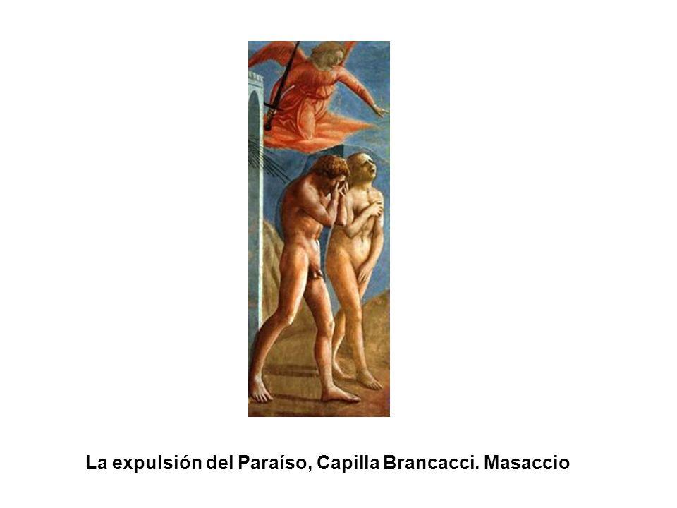 La expulsión del Paraíso, Capilla Brancacci. Masaccio