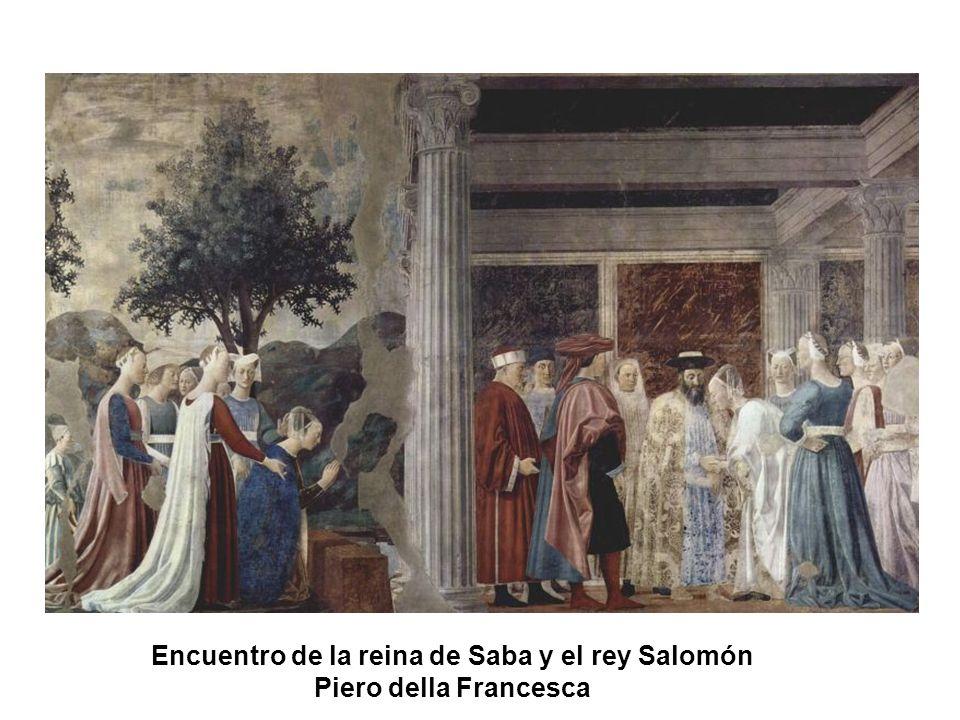 Encuentro de la reina de Saba y el rey Salomón Piero della Francesca