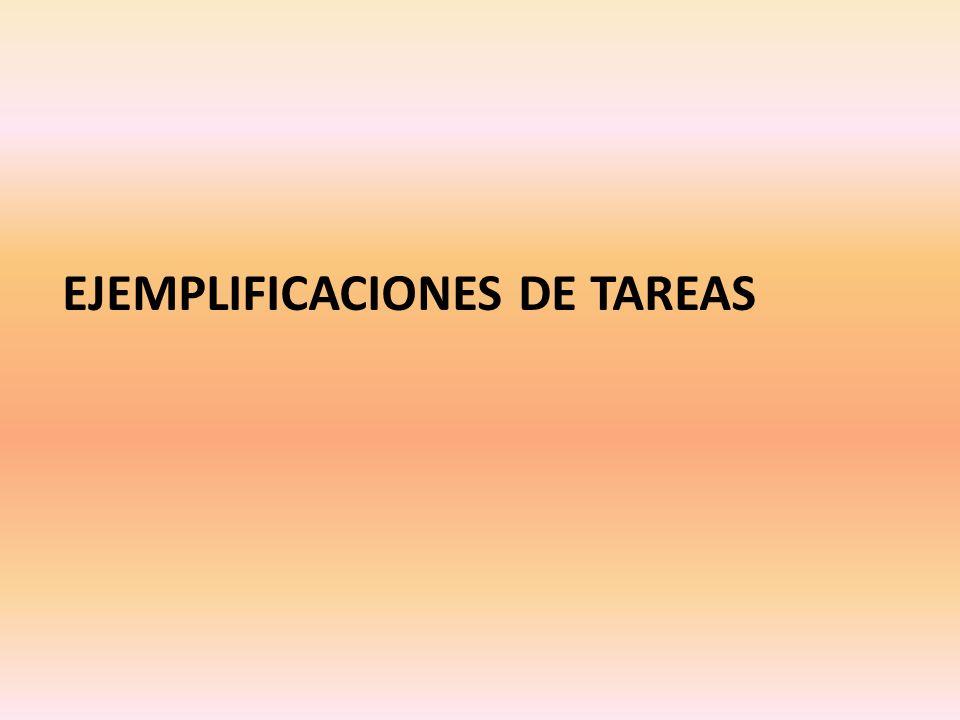 EJEMPLIFICACIONES DE TAREAS
