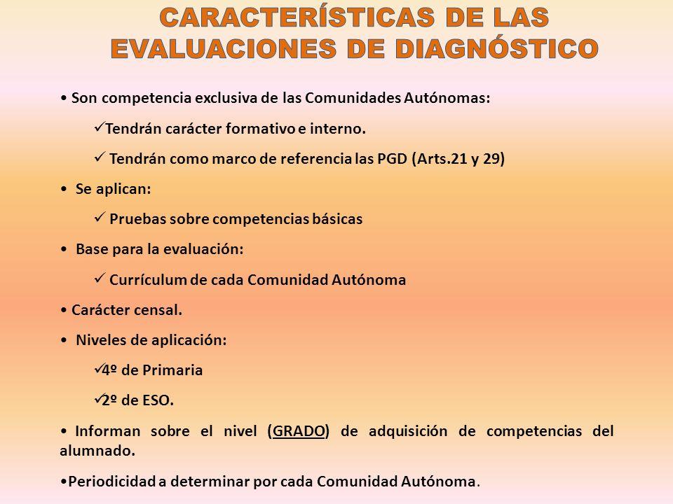 CARACTERÍSTICAS DE LAS EVALUACIONES DE DIAGNÓSTICO