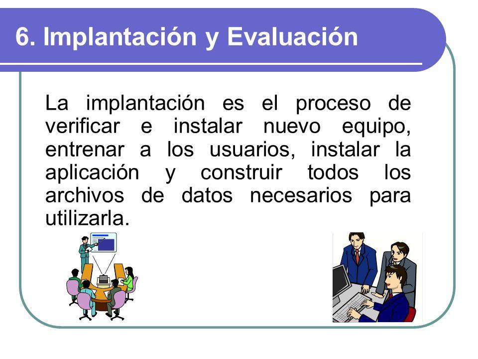 6. Implantación y Evaluación