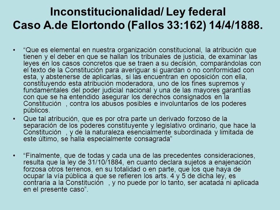Inconstitucionalidad/ Ley federal Caso A
