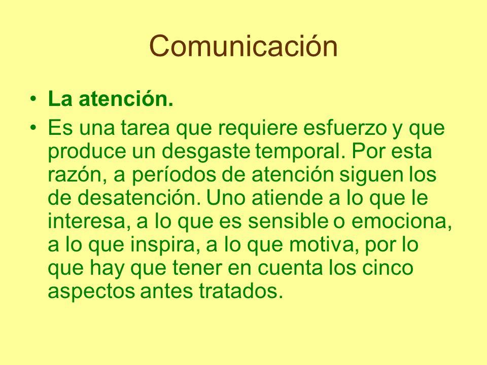 Comunicación La atención.