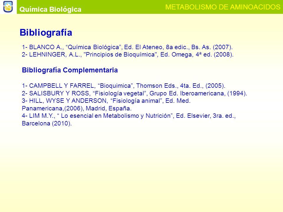 Bibliografía METABOLISMO DE AMINOACIDOS Química Biológica