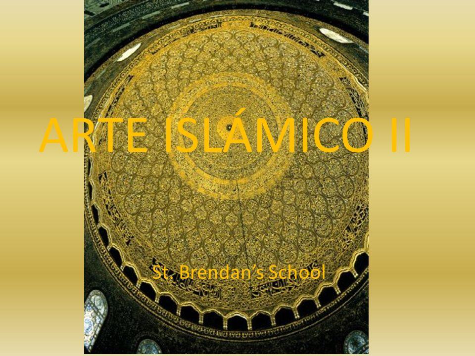 ARTE ISLÁMICO II St. Brendan's School
