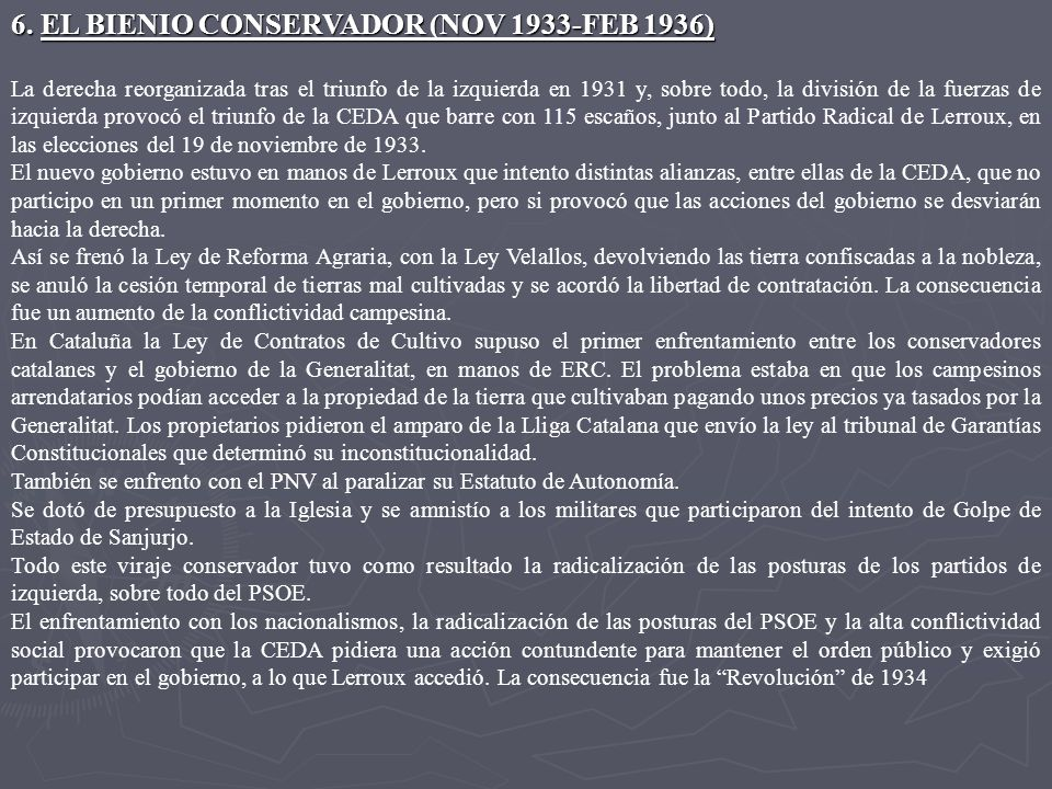 6. EL BIENIO CONSERVADOR (NOV 1933-FEB 1936)