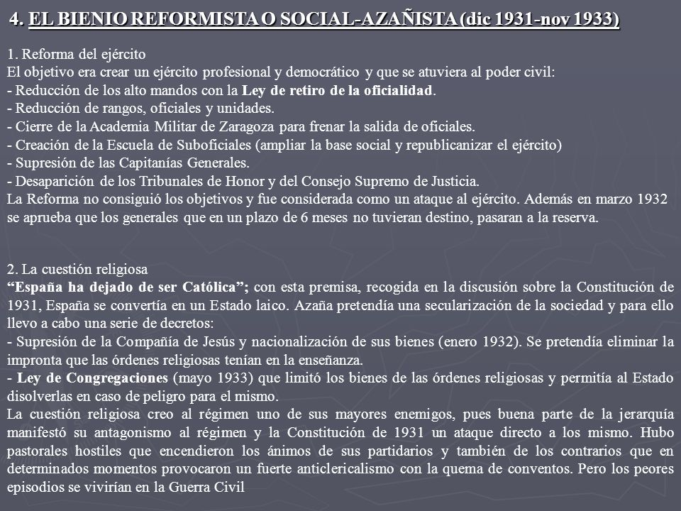 4. EL BIENIO REFORMISTA O SOCIAL-AZAÑISTA (dic 1931-nov 1933)