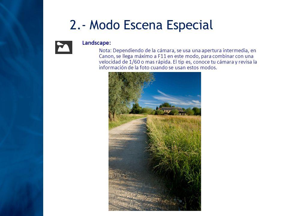2.- Modo Escena Especial Landscape: