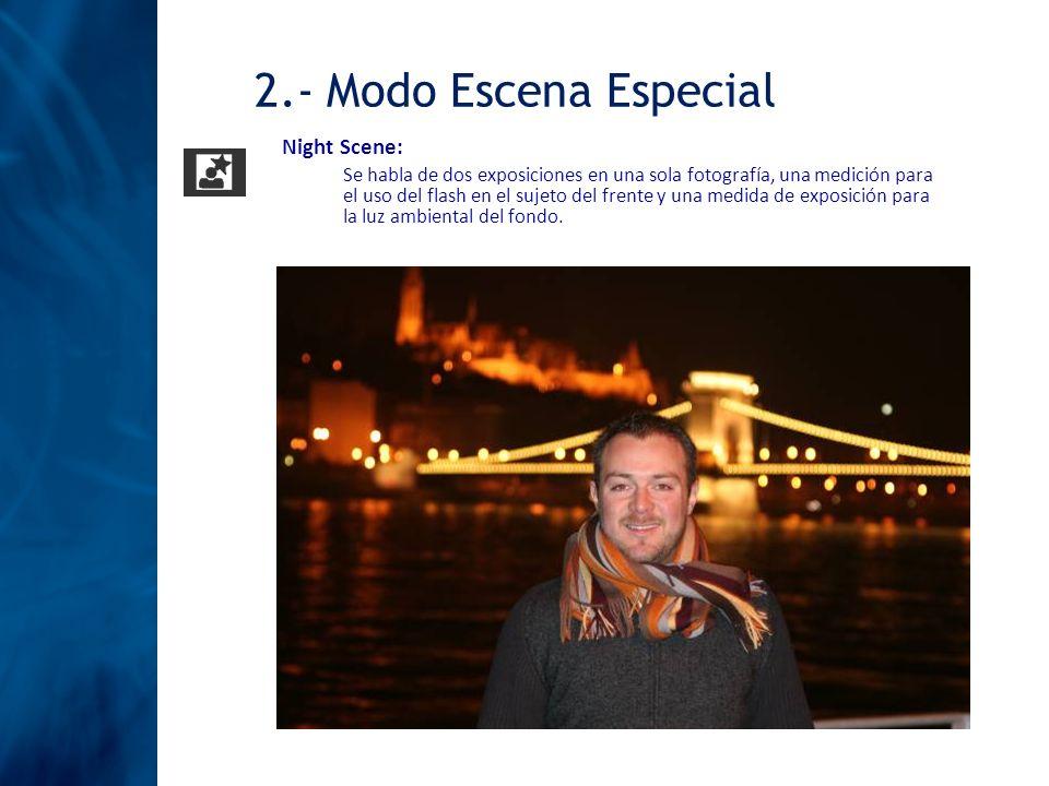 2.- Modo Escena Especial Night Scene:
