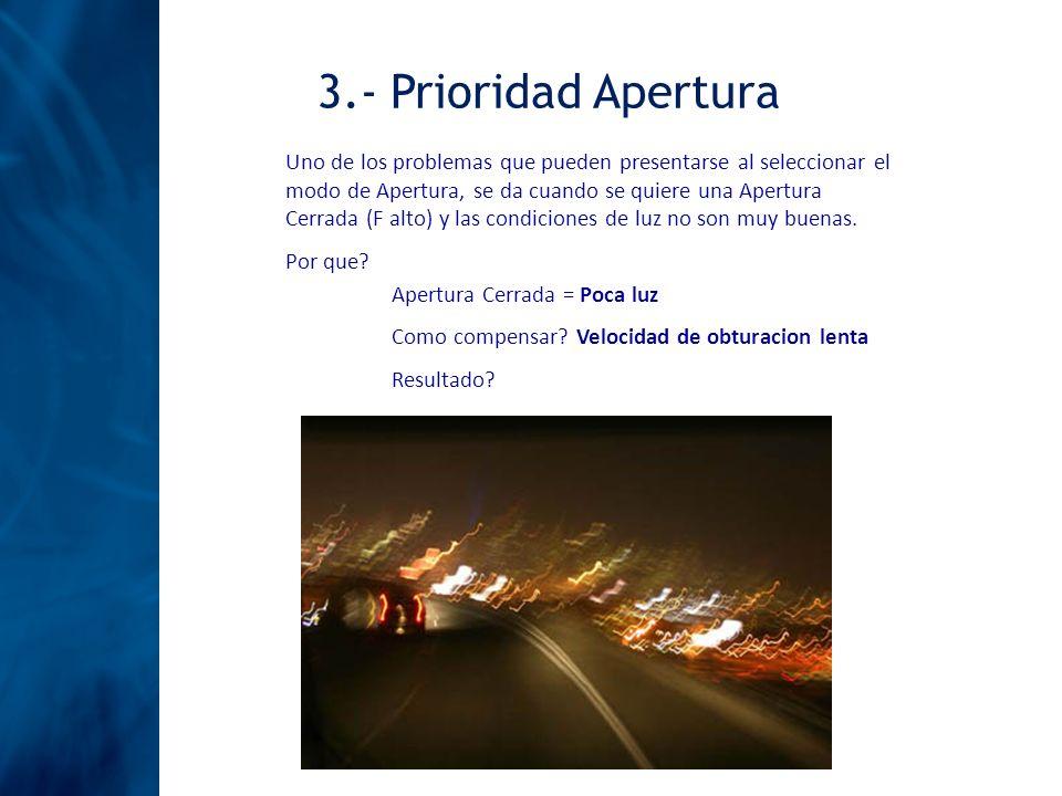 3.- Prioridad Apertura