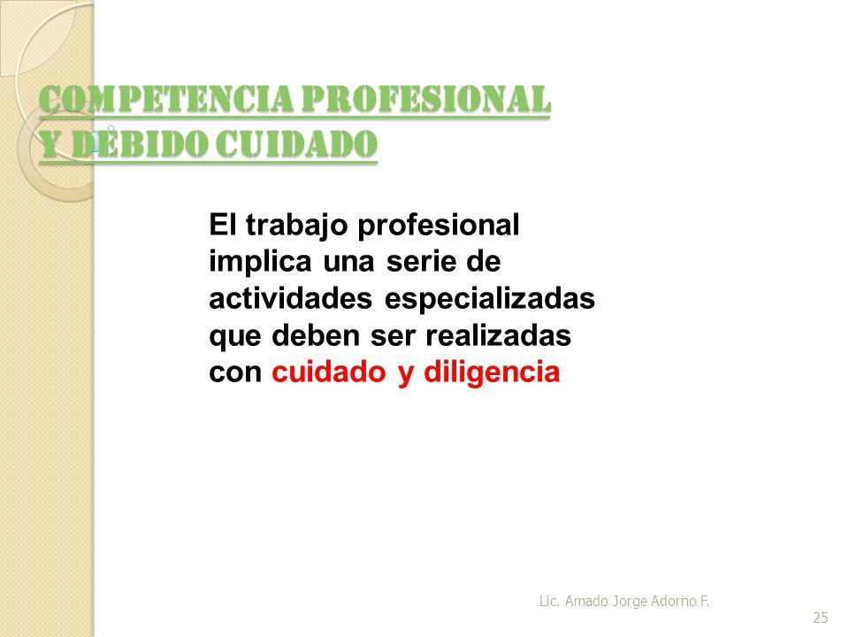 COMPETENCIA PROFESIONAL Y DEBIDO CUIDADO