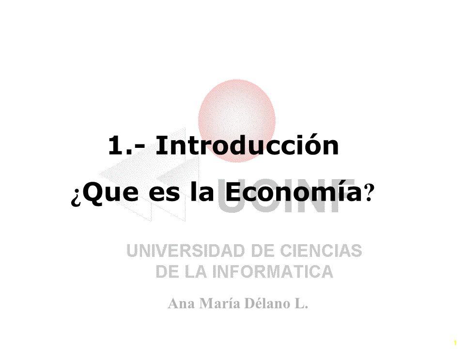 AEA 150 1.- Introducción ¿Que es la Economía
