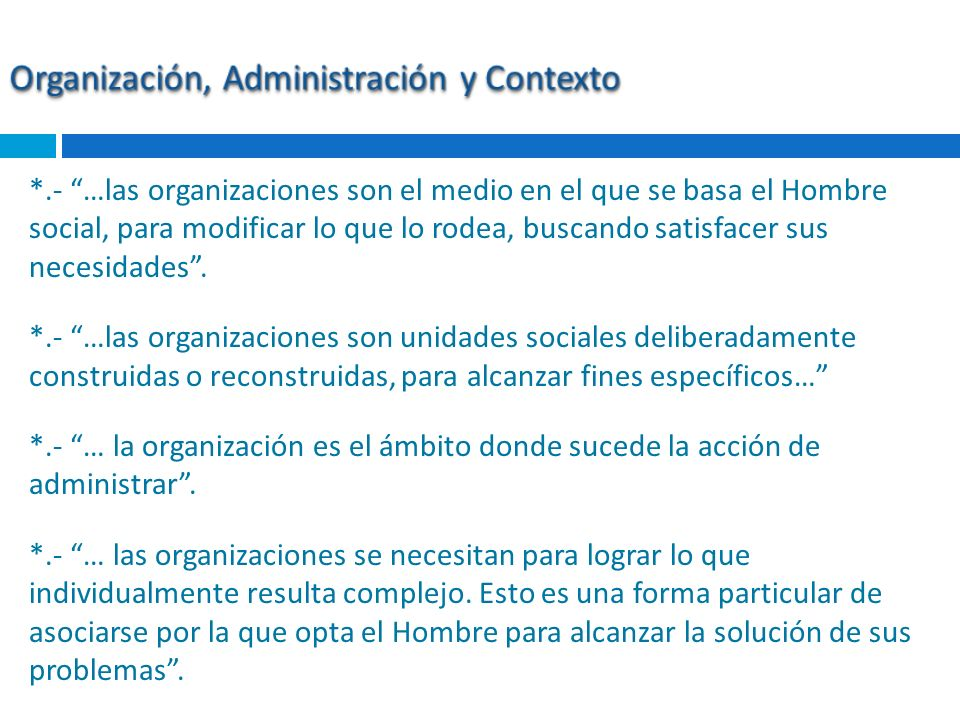 Organización, Administración y Contexto