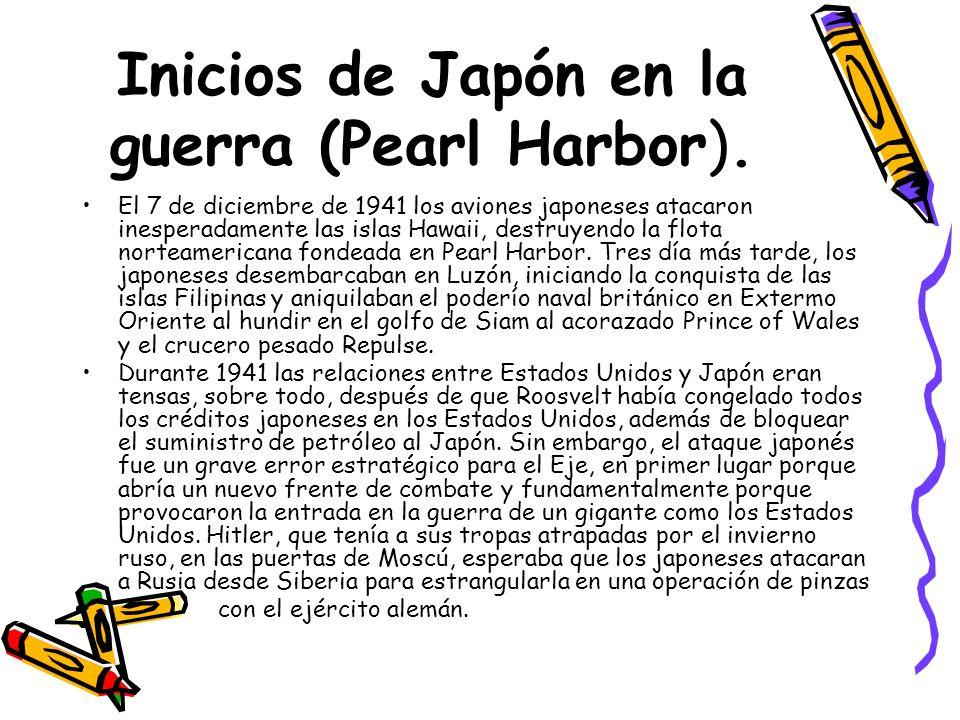 Inicios de Japón en la guerra (Pearl Harbor).