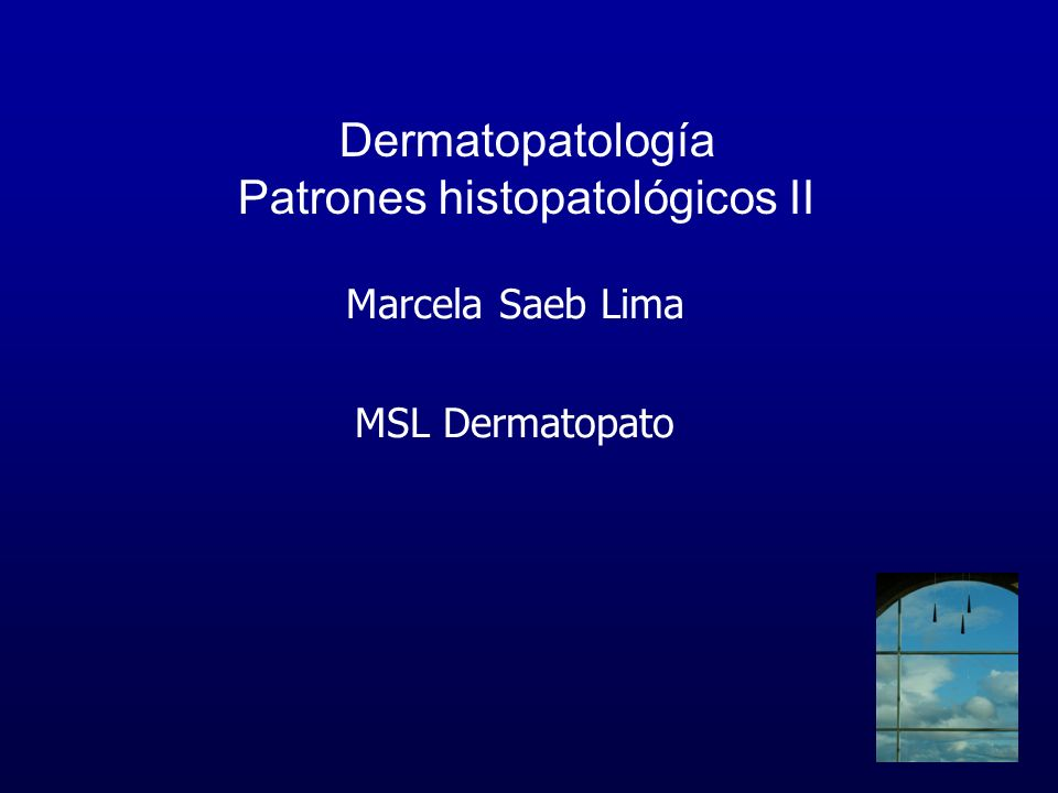 Dermatopatología Patrones histopatológicos II