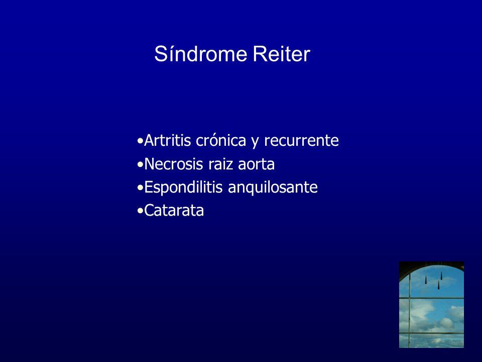 Síndrome Reiter Artritis crónica y recurrente Necrosis raiz aorta