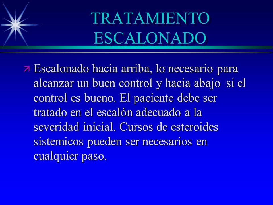 TRATAMIENTO ESCALONADO