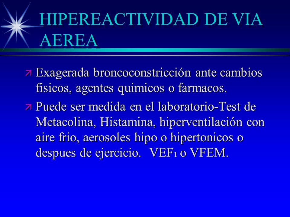 HIPEREACTIVIDAD DE VIA AEREA