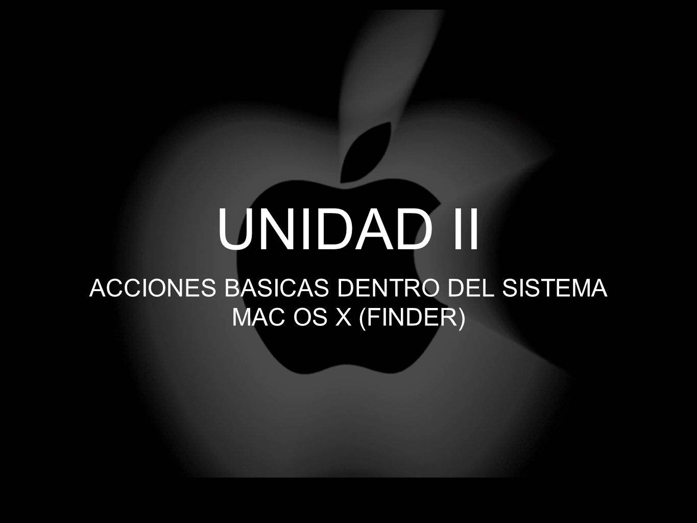 ACCIONES BASICAS DENTRO DEL SISTEMA MAC OS X (FINDER)