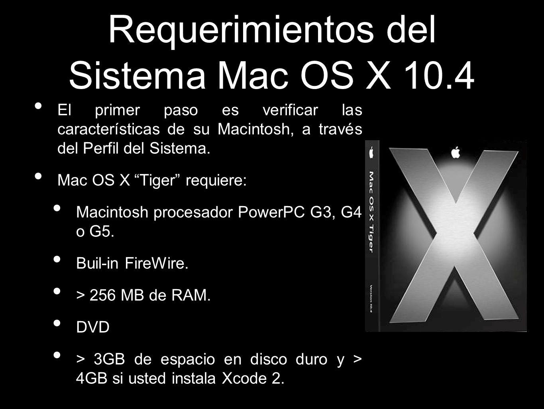 Requerimientos del Sistema Mac OS X 10.4
